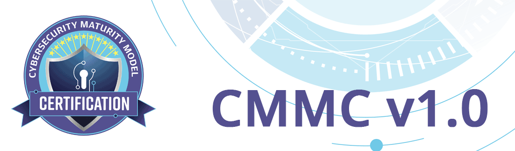 CMMC v1 Published – Cybersecurity Model Certification
